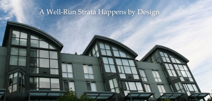 A Well-Run Strata Happens by Design